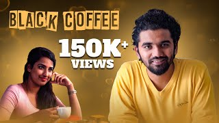 Black Coffee - New Telugu Short Film 2018 - YOUTUBE