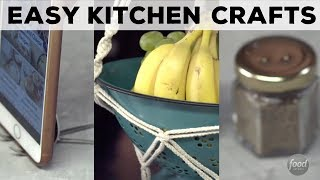 3 Easy DIY Kitchen Crafts | Food Network - FOODNETWORKTV