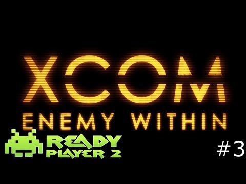 XCOM Enemy Within Part 3