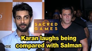 """Karan laughs off being compared with Salman in """"Sacred Games"""" - BOLLYWOODCOUNTRY"""