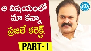 Actor & Producer Nagababu Exclusive Interview - Part #1 || Talking Movies With iDream - IDREAMMOVIES