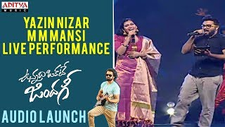 Yazin Nizar, M M Mansi Live Performance | Vunnadhi Okate Zindagi Audio Launch | Ram, Anupama - ADITYAMUSIC