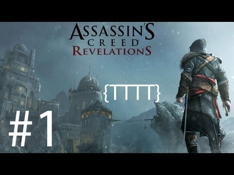 Assassin's Creed Revelations - Walkthrough Gameplay - Part 1 [HD] (X360/PS3)