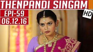Thenpandi Singam 06-12-2016 Kalaignar TV Serial Episode 59
