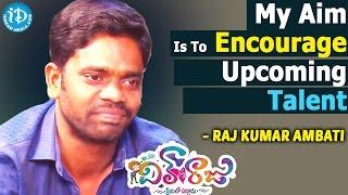 My Aim Is To Encourage Upcoming Talent - Rajkumar Ambati || Dil Unna Raju Movie - IDREAMMOVIES