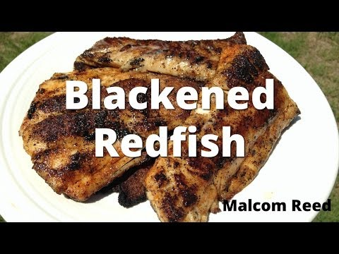 Blackened Redfish | Blackened Fish On The Grill HowToBBQRight with Malcom Reed