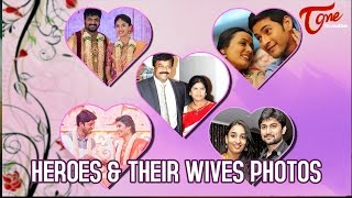 Heroes and Their Wives | #CelebrityCouples - TELUGUONE