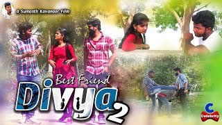 Best Friend Divya 2 New Telugu Short Film 2020 | Telugu Latest Short Films | Celebrity Media - YOUTUBE