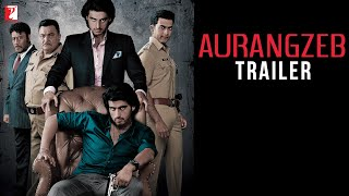 Aurangzeb - Official Trailer