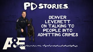 PD Stories Podcast: Denver Leverett on Catching People in Lies | A&E - AETV
