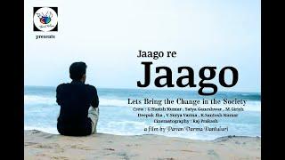 Jaago re Jaago // Telugu Short Film 2017 // Directed By Pavan Varma Dantuluri - YOUTUBE