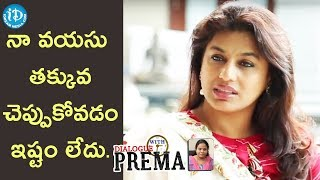 I Don't Like To Hide My Age - Pinky Reddy || Dialogue With Prema - IDREAMMOVIES