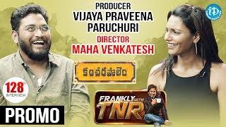 Director Maha Venkatesh & Actress Praveena Paruchuri Interview - Promo || Frankly With TNR #128 - IDREAMMOVIES