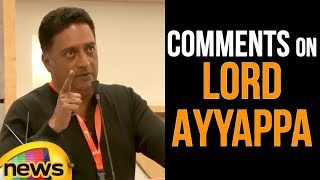 Prakash Raj Comments on Lord Ayyappa Swamy and Entry of Women in #Sabarimala |  Mango News - MANGONEWS