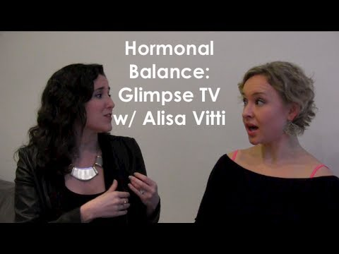 Hormonal Balance and Becoming A Power Source: Glimpse TV w/ Alisa Vitti