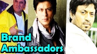 Shahrukh Khan approached to be the brand ambassador | Irrfan Khan & Boman Irani