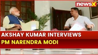 PM Narendra Modi's Non-Political Interview with Akshay Kumar; PM Reveals lesser known Facts - NEWSXLIVE