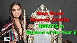 Manushi Chhillar DEBUTS with 'Student of the Year 2'? - IANSINDIA