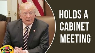 President Trump Holds a Cabinet Meeting | Meeting With North Korea To Be Decided | Mango News - MANGONEWS