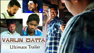 Varun Datta Telugu Short Film Ultimate Trailer by Sampath Kumar G - YOUTUBE