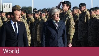 Macron wants closer defence ties with UK - FINANCIALTIMESVIDEOS