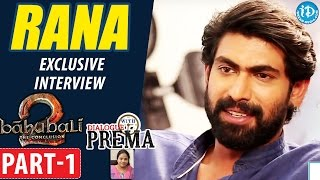 Baahubali Rana Daggubati Interview Part #1 || #BhallalaDeva || Dialogue With Prema || #Baahubali2 - IDREAMMOVIES