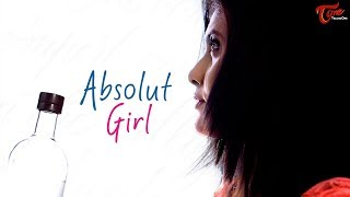Absolute Girl | Telugu Short Film Trailer 2018 | Directed by Santosh Kambhampati - TeluguOne - TELUGUONE