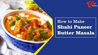 Aaha Emi Ruchi || Shahi paneer(Paneer Butter Masala) || Bharati - TELUGUONE