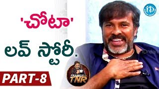 Chota K Naidu Exclusive Interview - Part#8 || Frankly With TNR || Talking Movies with iDream - IDREAMMOVIES