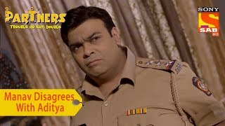 Your Favorite Character   Manav Disagrees With Aditya   Partners Trouble Ho Gayi Double - SABTV