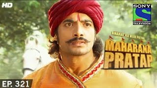 Maharana Pratap : Episode 320 - 27th November 2014