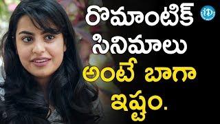 I Like Romantic Movies - Sasha Singh || Talking Movies With iDream - IDREAMMOVIES