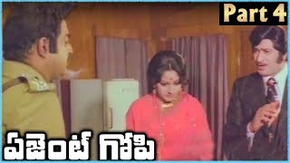 Super Star Krishna Superhit Telugu Movie AGENT GOPI | Part 4 | Krishna Jayapradha - RAJSHRITELUGU