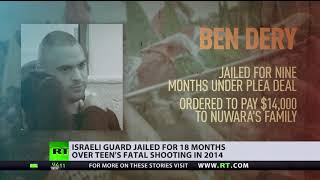 'No deterrent to soldiers' shootings': Israel border guard's sentence doubled over killed teen - RUSSIATODAY