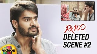 RX 100 Movie DELETED SCENE #2 | Kartikeya | Payal Rajput | Rao Ramesh | #RX100 | Mango Videos - MANGOVIDEOS