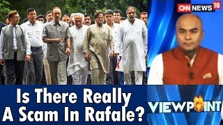Is There Really A Scam In Rafale? | Viewpoint | CNN-News18 - IBNLIVE