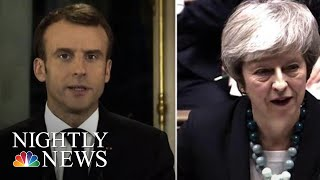 France And Britain Leaders Both Facing Crisis Points | NBC Nightly News - NBCNEWS