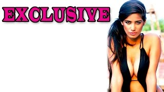 Poonam Pandey on her hotness quotient | EXCLUSIVE