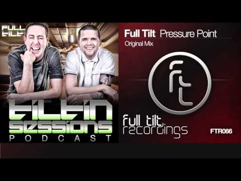 Full Tilt - Pressure Point (Tiltin Sessions)