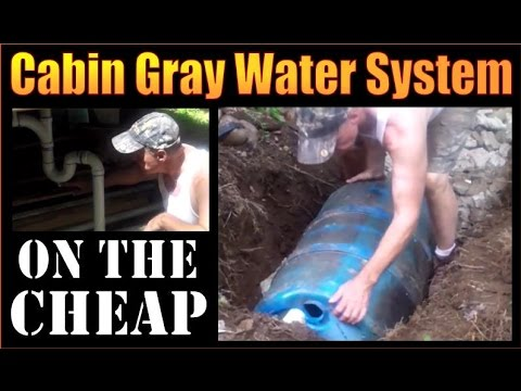 DIY  CABIN GRAY WATER SYSTEM. Installation On The Cheap