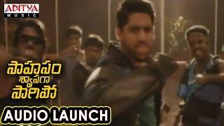 Shokilla Song Launch at Saahasam Swaasaga Saagipo Audio Launch | AR Rahman | Naga Chaitanya - ADITYAMUSIC