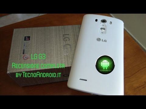 LG G3 - recensione completa by TecnoAndroid.it