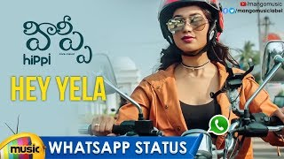 Hey Yela WhatsApp Status Video | Hippi Movie Songs | Kartikeya | Digangana | Jazba | Mango Music - MANGOMUSIC