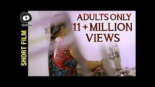 Adults Only || Telugu Short film - YOUTUBE