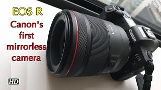 First Impression | Canon brings its first full frame mirrorless camera to India - IANSINDIA