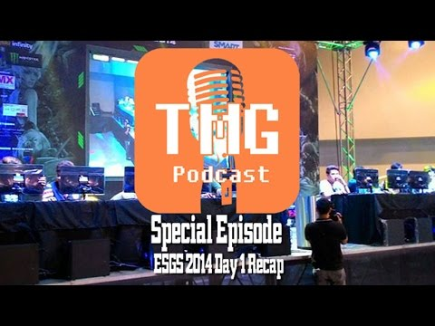 The TMG Podcast Special: ESGS 2014 Day 1 Recap (E-Sports and Gaming Summit) - 11/15/2014