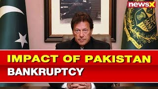 NewsX Explained: A bankrupt economy — Impact of Pakistan bankruptcy - NEWSXLIVE