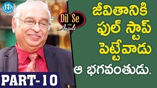 Global Hospitals Director Dr KS Ratnakar Interview - Part #10 || Dil Se With Anjali - IDREAMMOVIES