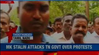 TN: 2 IAS officers to probe police firing in Tuticorin as 10 killed in firing at anti-Sterlite rally - NEWSXLIVE