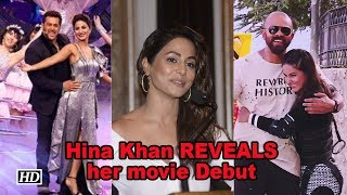 Hina Khan REVEALS soon to make her movie Debut - IANSINDIA